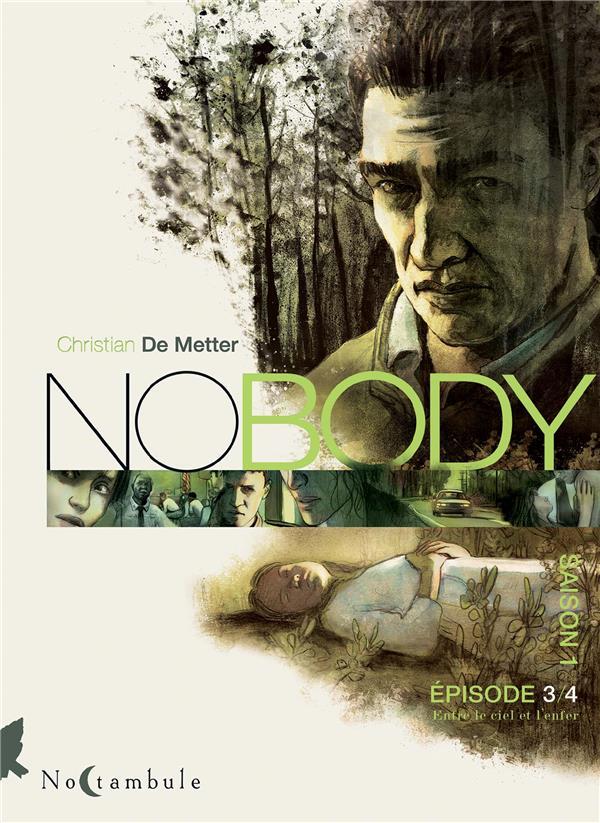 NO BODY SAISON 1 EPISODE T03 - ENTRE LE CIEL ET L'ENFER