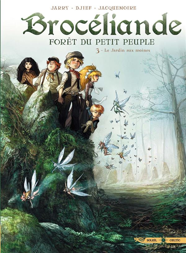 BROCELIANDE T03 - LE JARDIN AUX MOINES