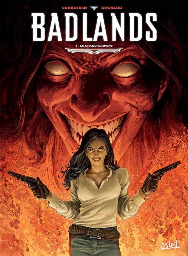BADLANDS T03 - LE GRAND SERPENT