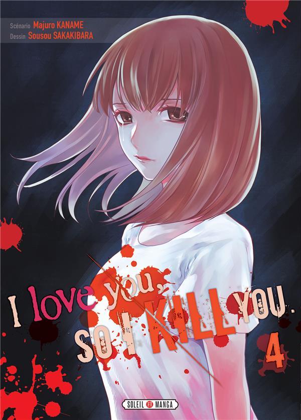 I LOVE YOU SO I KILL YOU T04