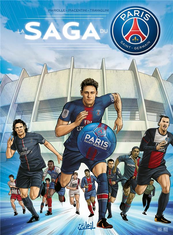 PARIS SAINT-GERMAIN - LA SAGA DU PSG