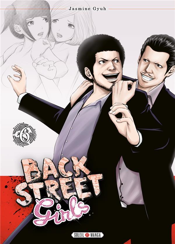 BACK STREET GIRLS - T06 - BACK STREET GIRLS 06