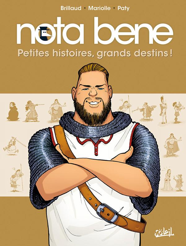 NOTA BENE T01 - PETITES HISTOIRES, GRANDS DESTINS !