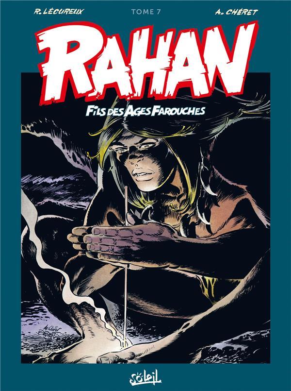 RAHAN - T07 - RAHAN L'INTEGRALE 07