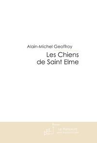 LES CHIENS DE SAINT ELME