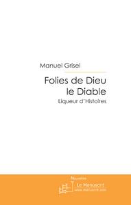 FOLIES DE DIEU LE DIABLE