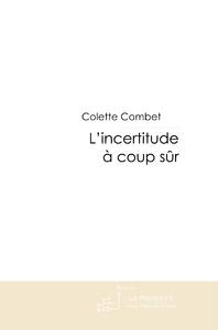 L'INCERTITUDE A COUP SUR