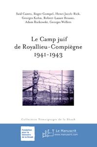 LE CAMP JUIF DE ROYALLIEU-COMPIEGNE 1941-1943