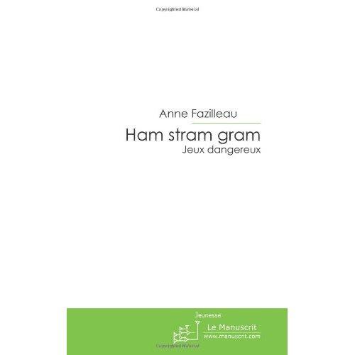 HAM STRAM GRAM