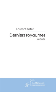 DERNIERS ROYAUMES