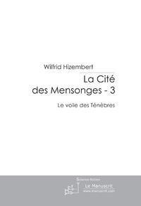 LA CITE DES MENSONGES - 3