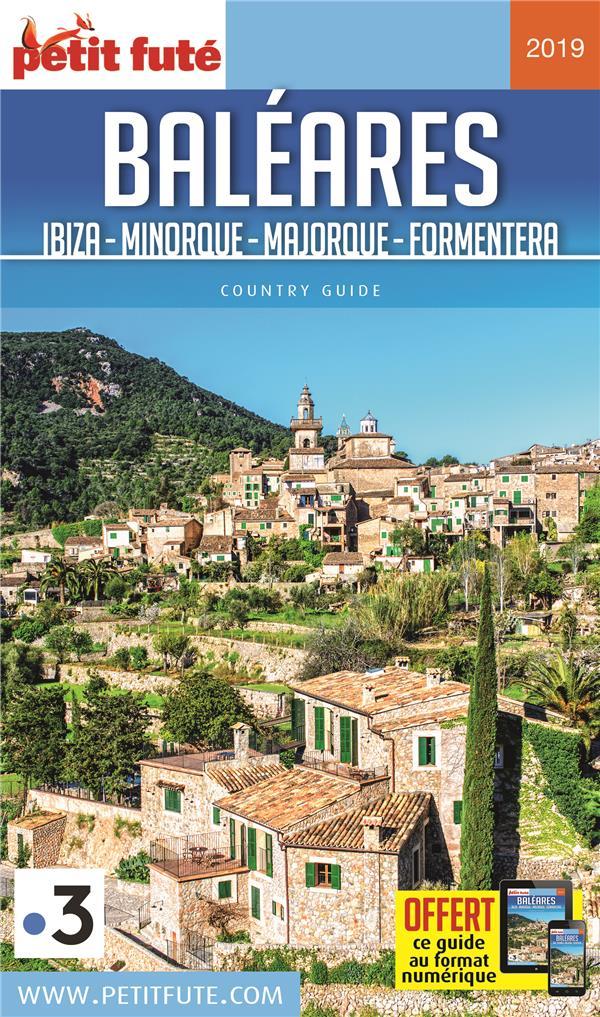 BALEARES - IBIZA-MINORQUE-MAJORQUE-FORMENTERA 2019 PETIT FUTE + OFFRE NUM