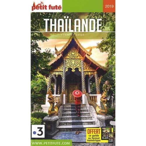 THAILANDE 2019 PETIT FUTE + OFFRE NUM