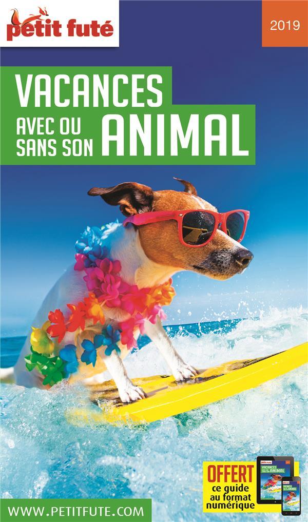 VACANCES AVEC OU SANS SON ANIMAL 2019 PETIT FUTE+OFFRE NUM