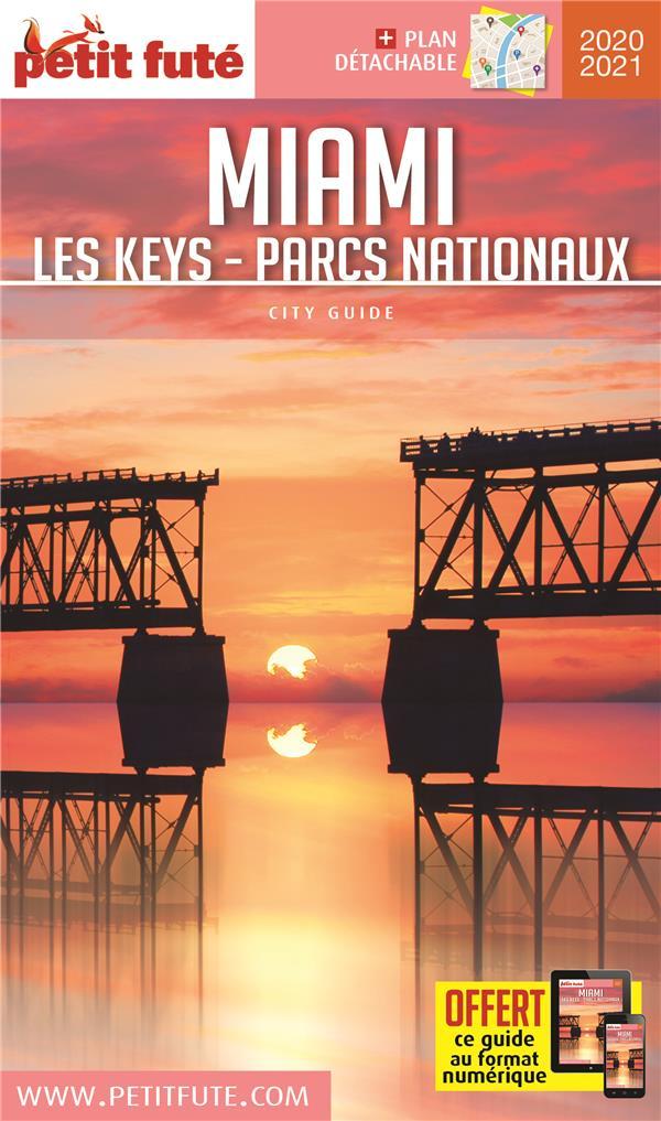 MIAMI LES KEYS - PARCS NATIONAUX 2020-2021 PETIT FUTE+OFFRE NUM + PLAN