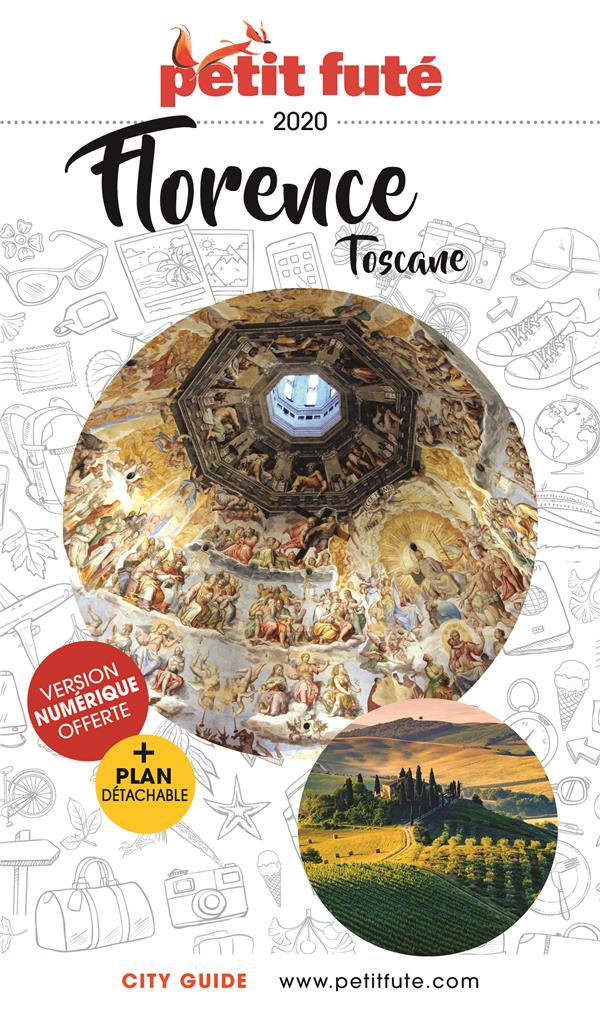 FLORENCE - TOSCANE 2020 PETIT FUTE + OFFRE NUM + PLAN