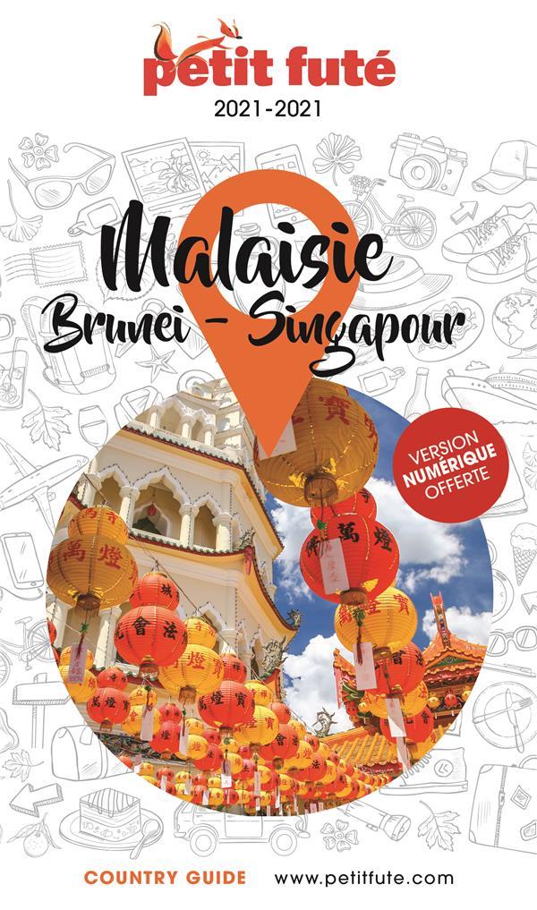 MALAISIE BRUNEI - SINGAPOUR 2020 PETIT FUTE + OFFRE NUM