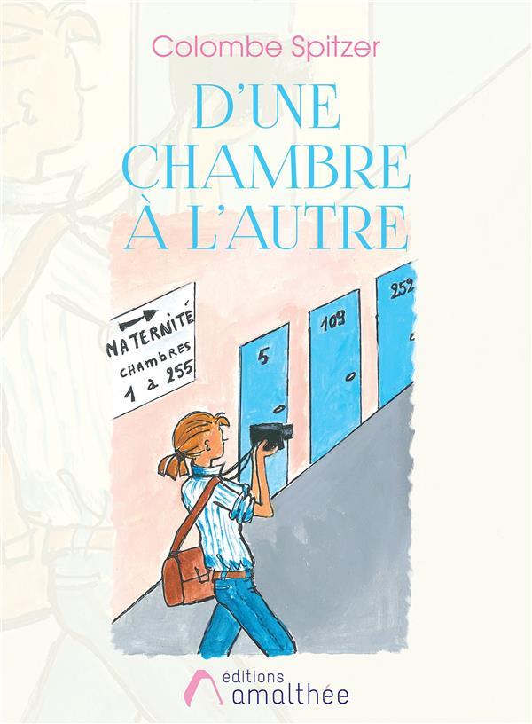 D'UNE CHAMBRE A L'AUTRE