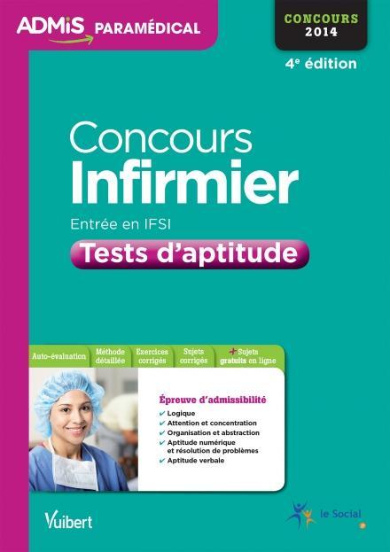CONCOURS INFIRMIER IFSI TESTS D'APTITUDE 2014 4E EDT
