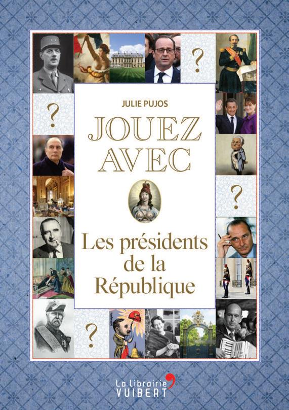 JOUEZ AVEC LES PRESIDENTS DE LA REPUBLIQUE