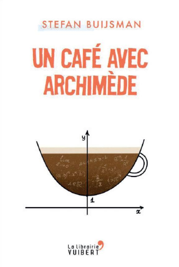 UN CAFE AVEC ARCHIMEDE