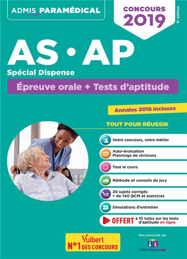AS AP CONCOURS 2019 SPECIAL DISPENSE EPREUVE ORALE ET TESTS D'APTITUDE