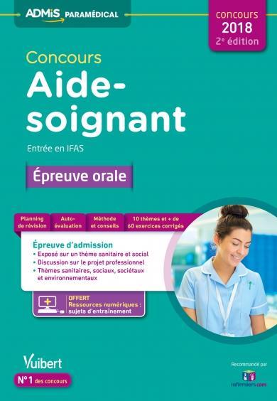 CONCOURS AIDE-SOIGNANT - ENTREE EN IFAS - EPREUVE ORALE 2ED
