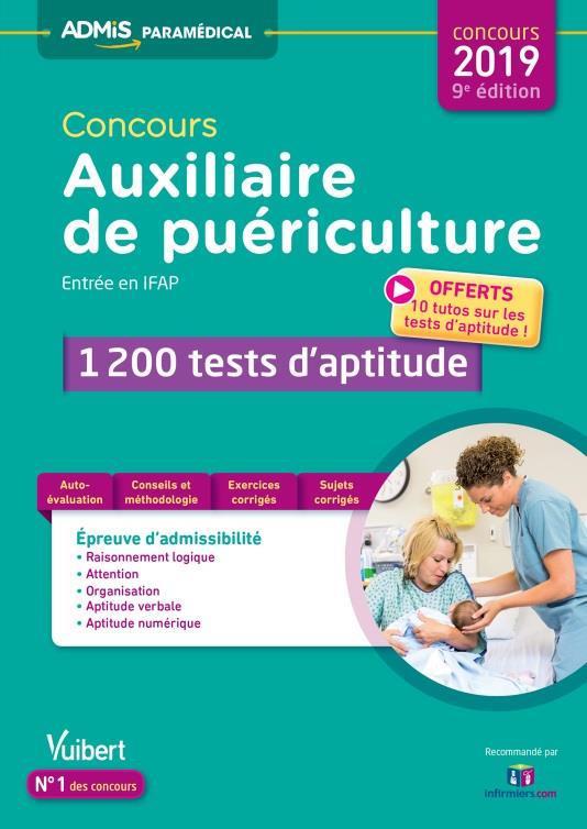 CONCOURS 2019 AUXILIAIRE DE PUERICULTURE ENTREE EN IFAP 1200 TESTS D'APTITUDE