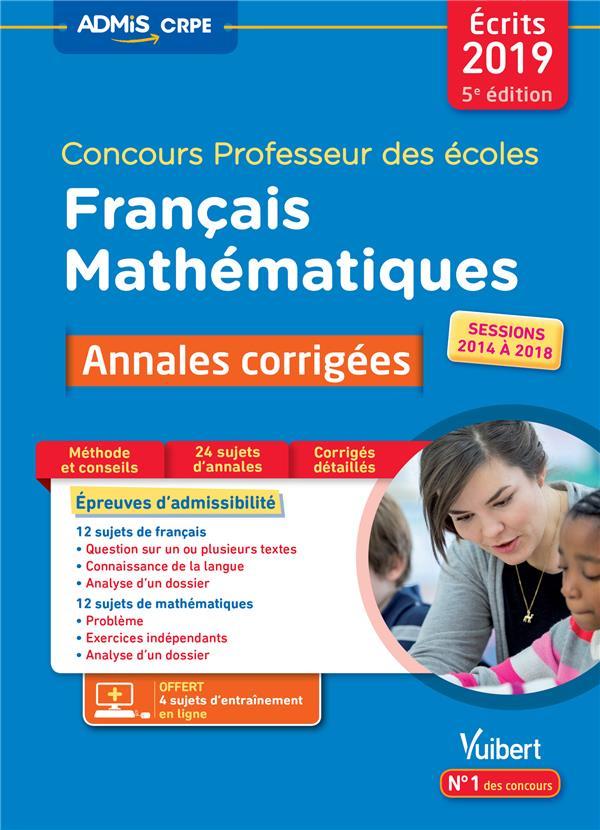 CONCOURS PROFESSEUR DES ECOLES TOUTES ANNALES 2014 A 2018 FRANCAIS MATHEMATIQU