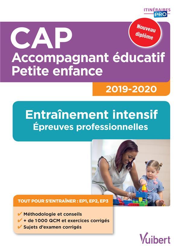 CAP ACCOMPAGNEMENT EDUCATIF PETITE ENFANCE ENTRAINEMENT INTENSIF EP PRO 2019