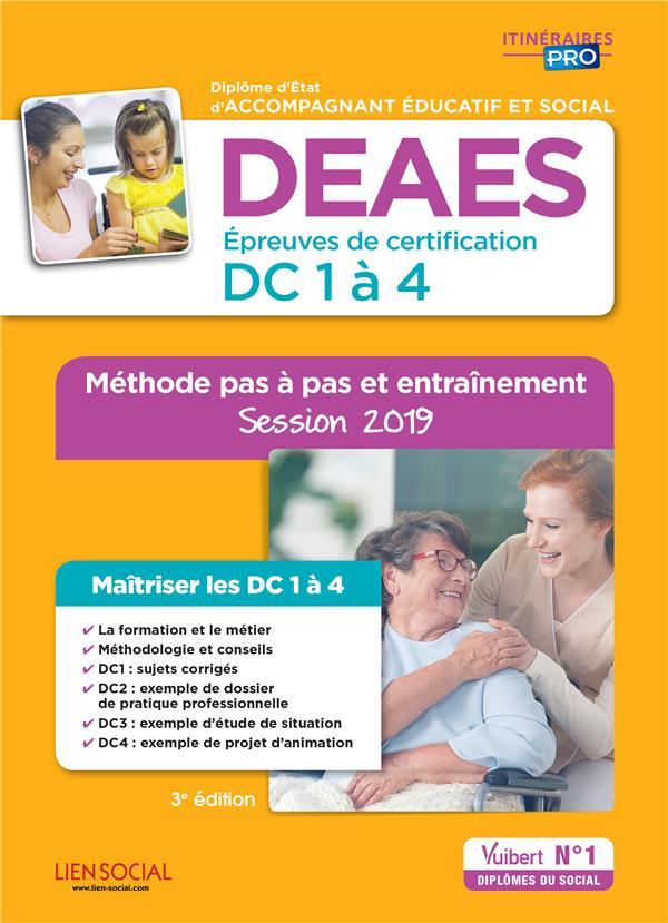 DEAES EPREUVES CERTIFICATION DC 1 A 4 METHODE PAS A PAS ET ENTRAINEMENT 2019