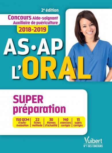 CONCOURS AS-AP - L'ORAL - SUPER PREPARATION 2ED