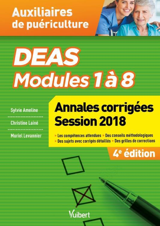 DEAS MODULES 1 A 8 ANNALES CORRIGEES SESSION 2018