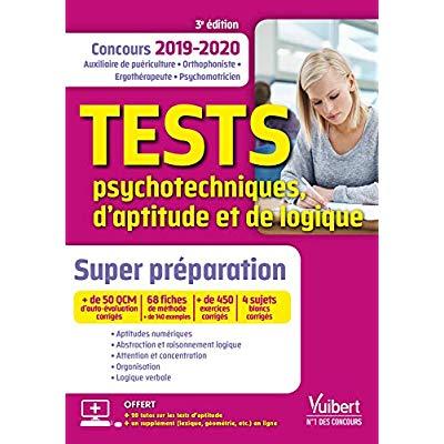 TESTS PSYCHOTECHNIQUES D'APTITUDE ET DE LOGIQUE SUPER PERPARATION 2019-2020