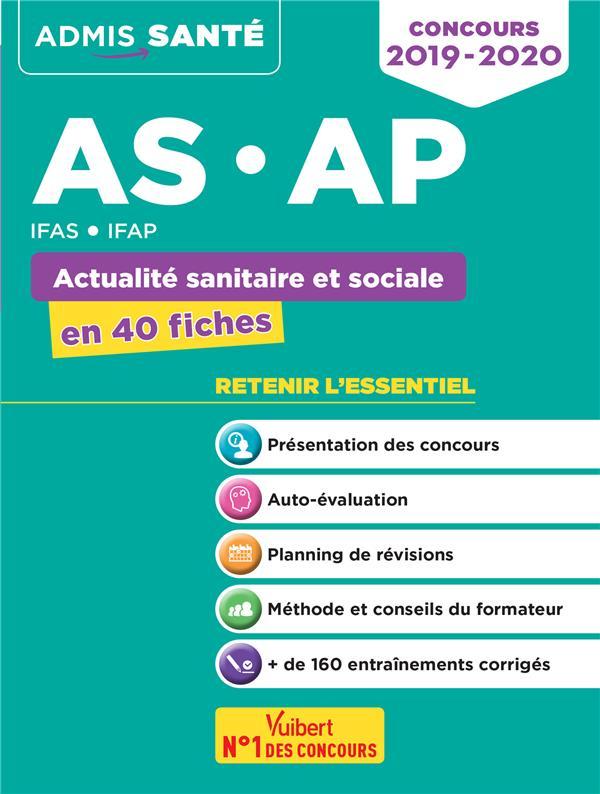 AS AP ACTUALITE SANITAIRE ET SOCIALE EN 40 FICHES IFAS IFAP