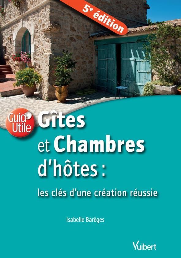 GITES ET CHAMBRES D'HOTES 5ED