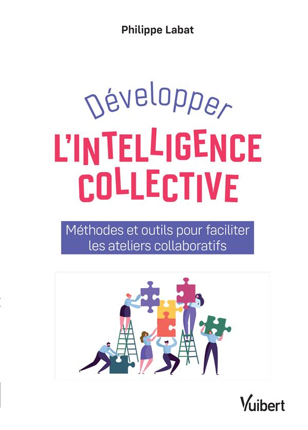 DEVELOPPER L'INTELLIGENCE COLLECTIVE