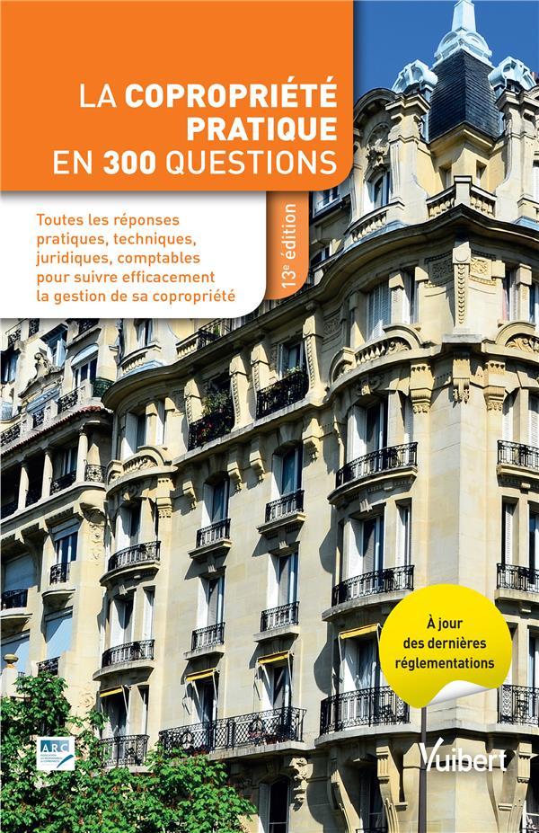COPROPRIETE PRATIQUE EN 300 QUESTIONS (LA)