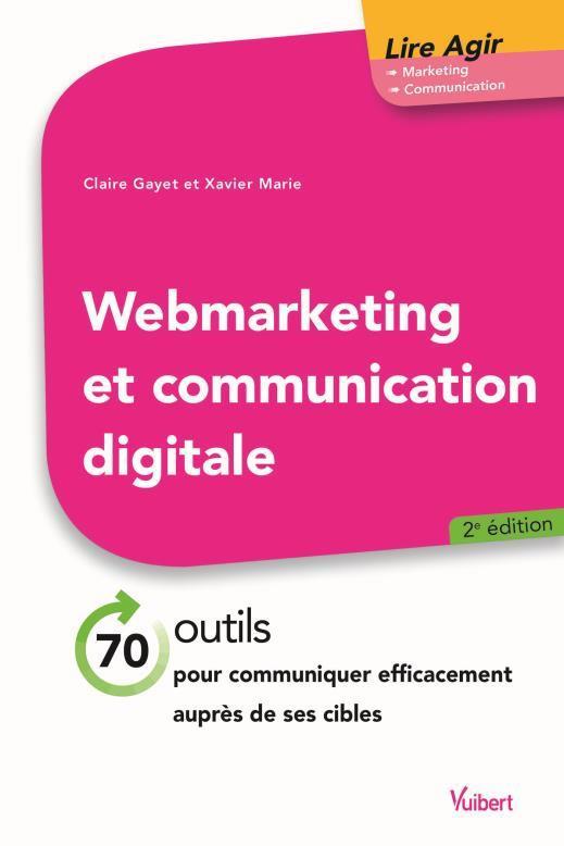 WEBMARKETING ET COMMUNICATION DIGITALE
