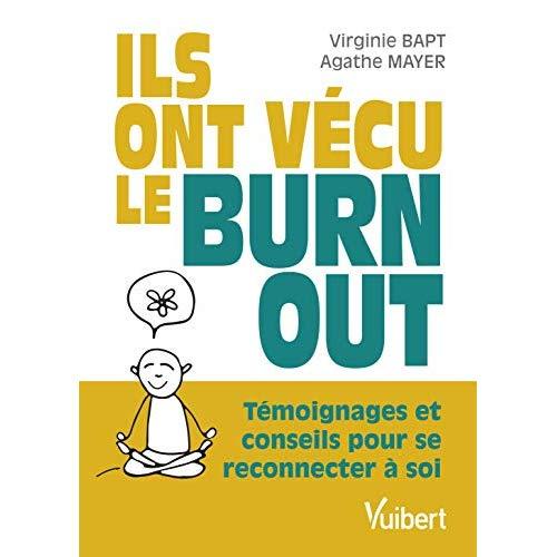 ILS ONT VECU LE BURN-OUT