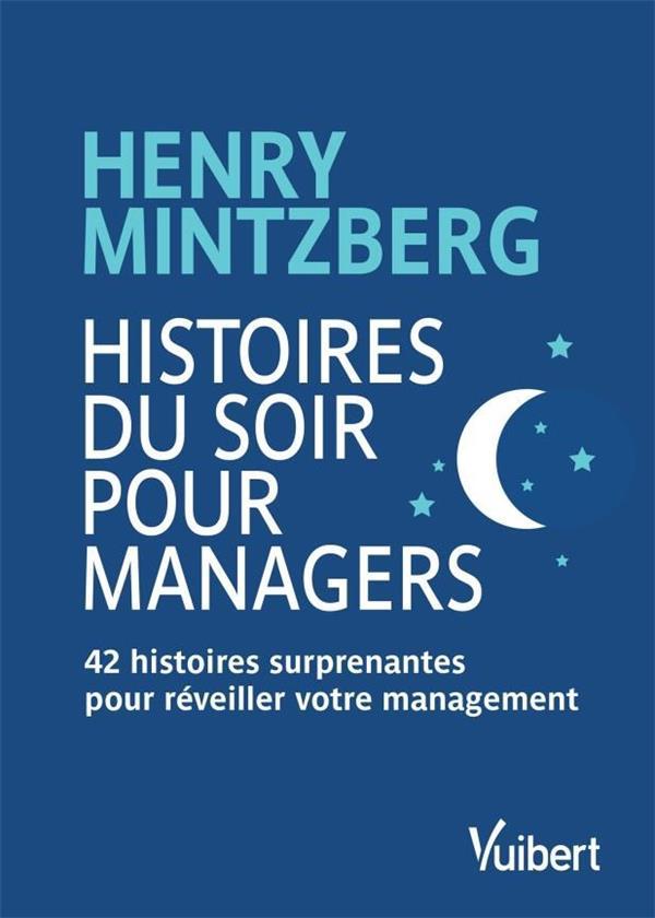 HISTOIRES DU SOIR POUR MANAGERS