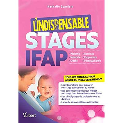 INDISPENSABLE STAGES IFAP (L') PEDIATRIE MATERNITE CRECHE HANDICAP ...