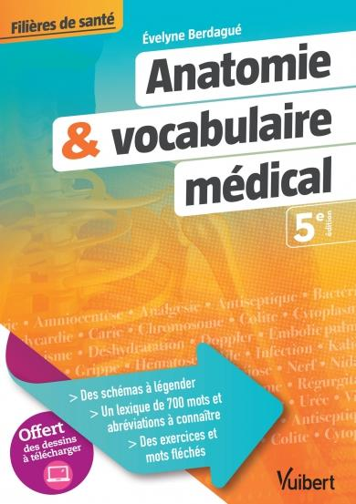 ANATOMIE ET VOCABULAIRE MEDICAL 5ED