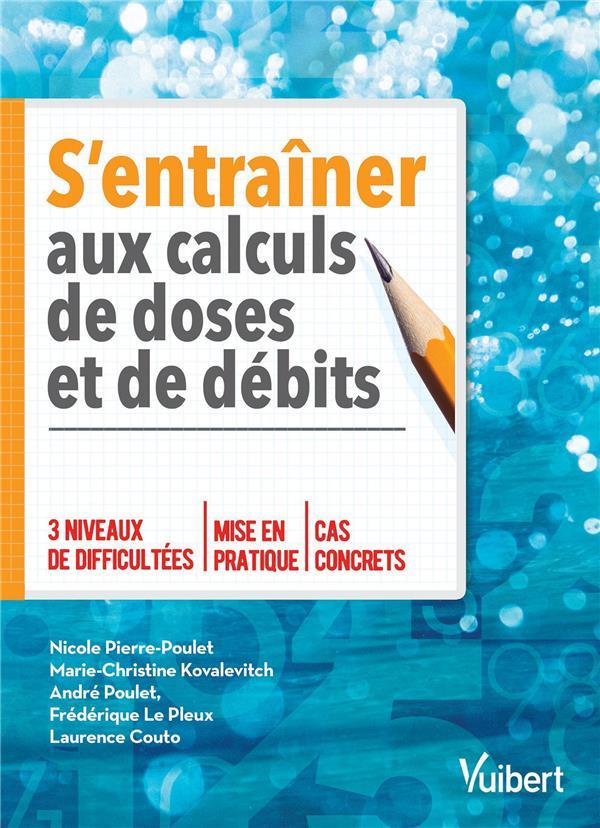 S'ENTRAINER AUX CALCULS DE DOSES ET DE DEBITS