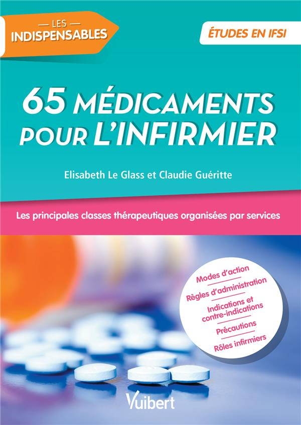 65 MEDICAMENTS POUR L'INFIRMIER