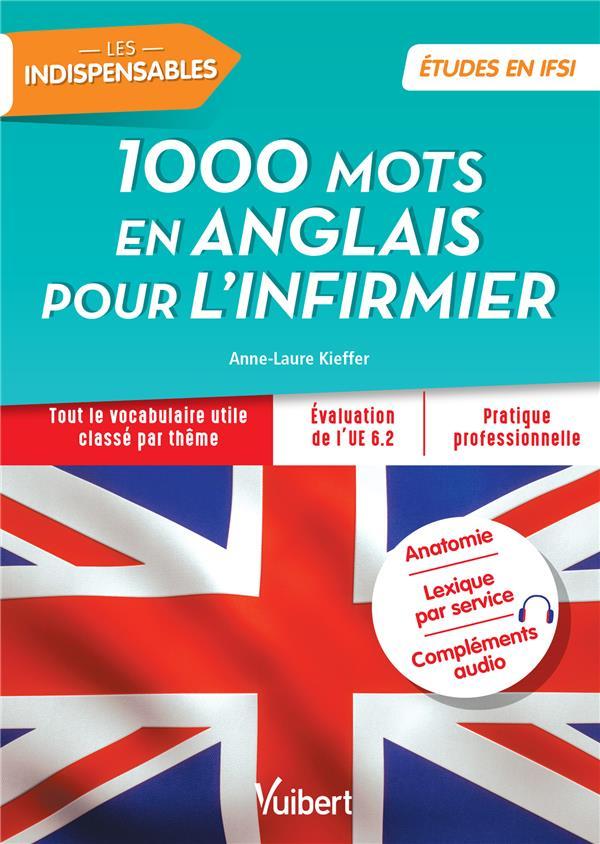 1000 MOTS EN ANGLAIS POUR L'INFIRMIER (LES)