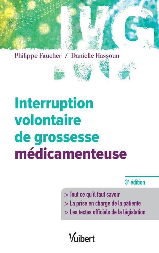 INTERRUPTION VOLONTAIRE DE GROSSESSE MEDICAMENTEUSE 3ED