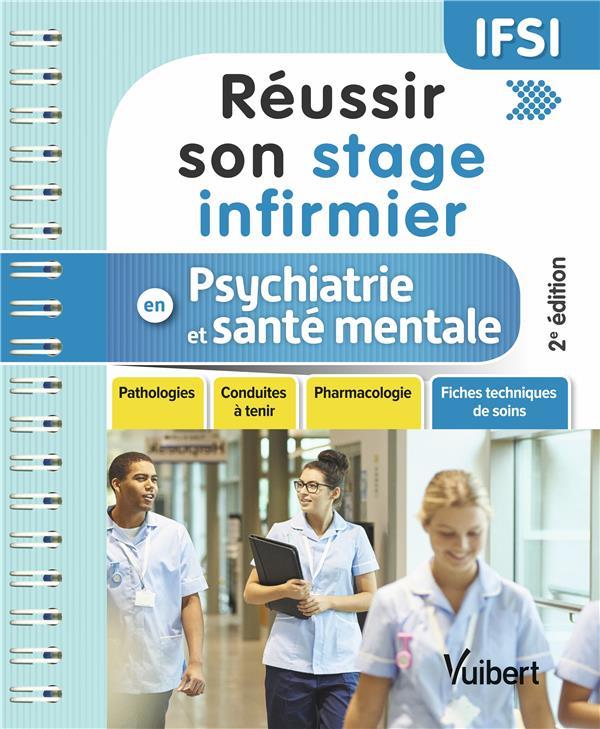REUSSIR SON STAGE INFIRMIER EN PSYCHATRIE ET SANTE MENTALE