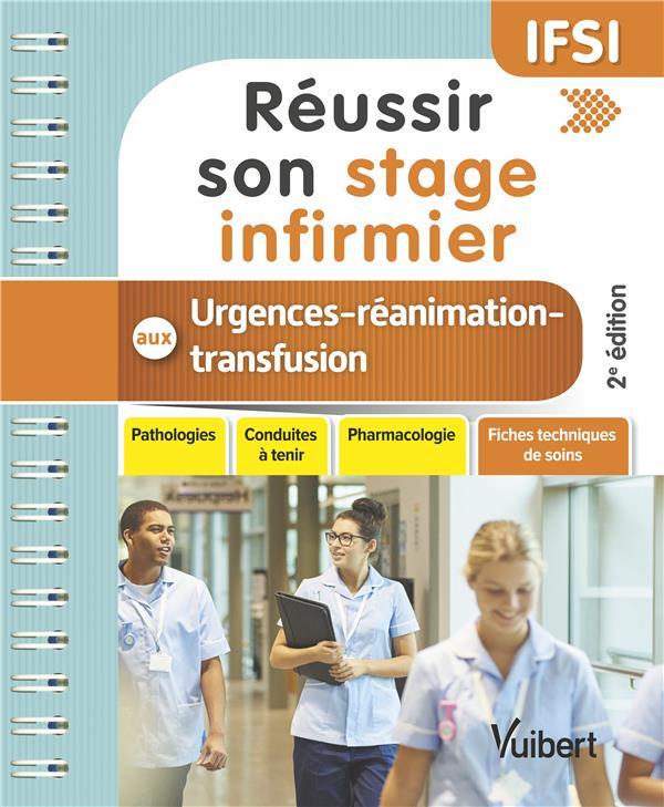 REUSSIR SON STAGE INFIRMIER AUX URGENCES REANIMATION TRANFUSION