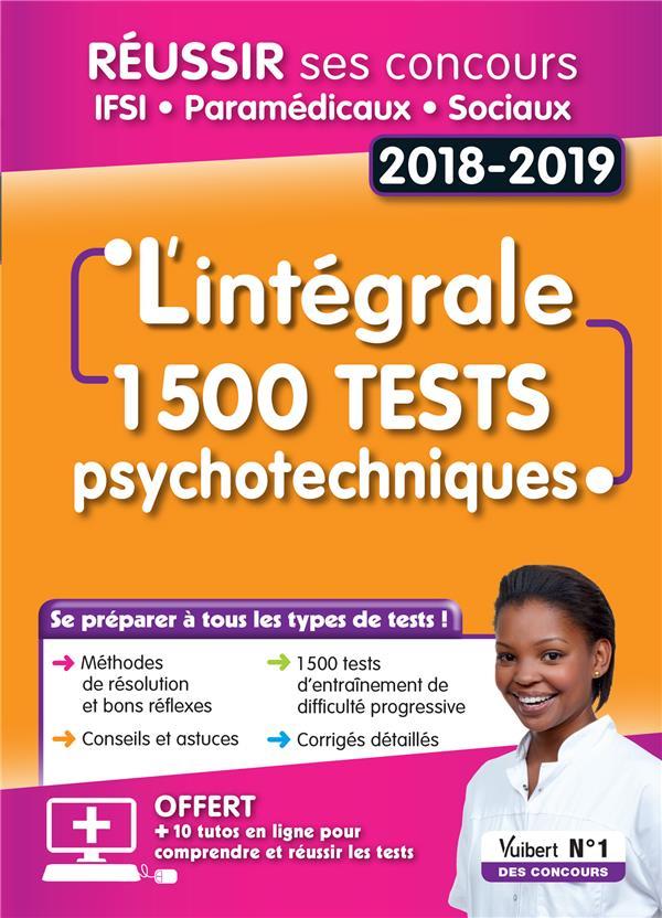 INTEGRAL 1500 TESTS PSYCHOTECHNIQUES CONCOURS IFSI PARAMEDICAUX SOCIAUX